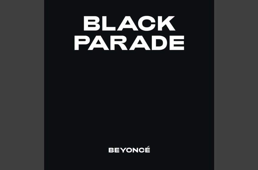 Beyoncé Releases Surprise Single 'Black Parade' On Juneteenth Proceeds Benefit Black Businesses