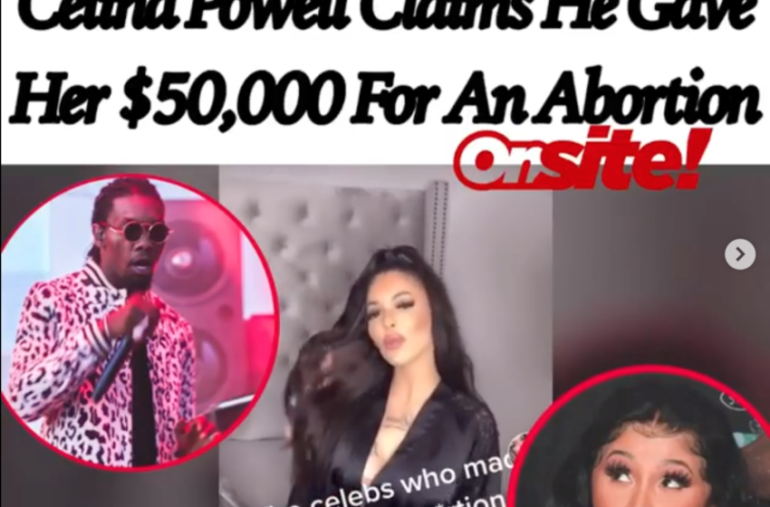 Cardi B Defends Offset After Celina Powell Claims He Gave Her $50,000 For An Abortion