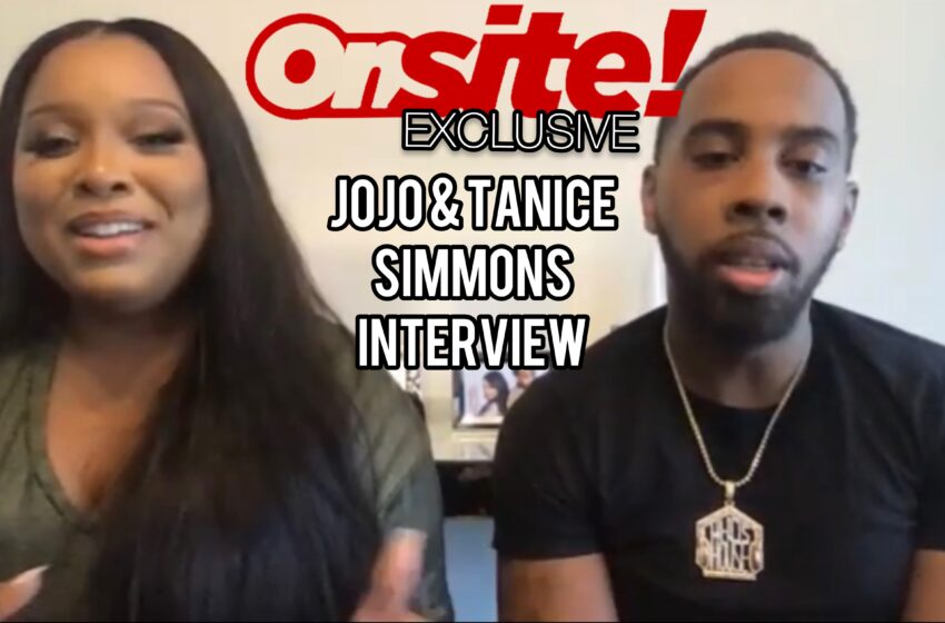 """ONSITE! Exclusive: """"Growing Up Hip-Hop"""" Stars JoJo & Tanice Simmons Talk Upcoming Projects, Parenthood, & Marriage"""
